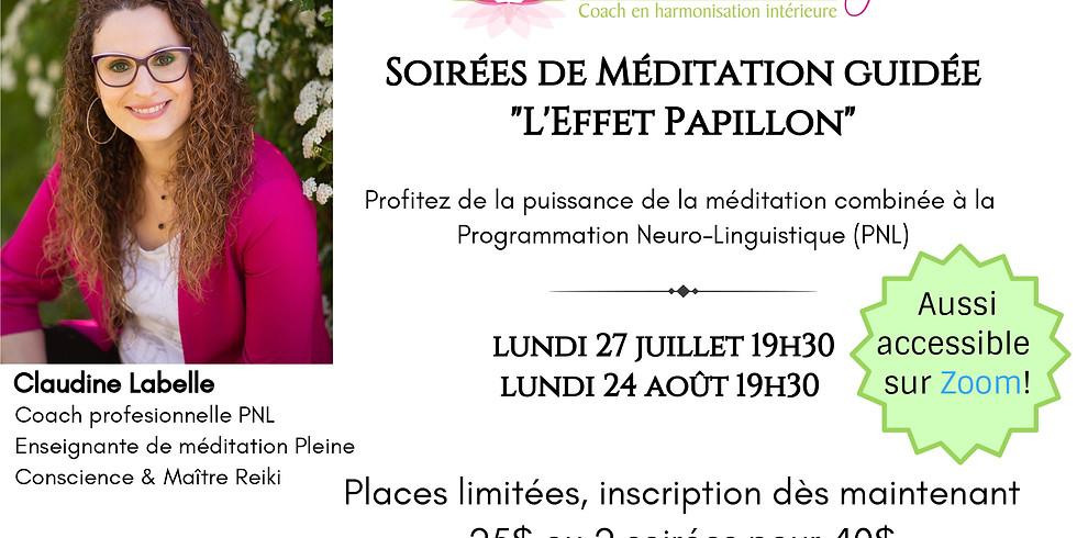 """Soirée de Méditation guidée-PNL """"L'Effet Papillon"""" (1)"""