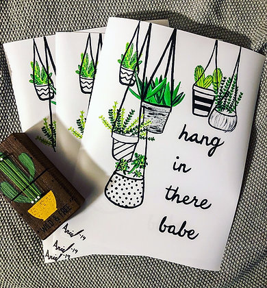 """Hang In There Babe """"Print"""""""