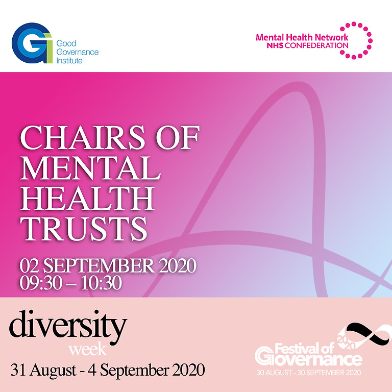 Chairs of Mental Health Trusts: Your challenges, views and ideas