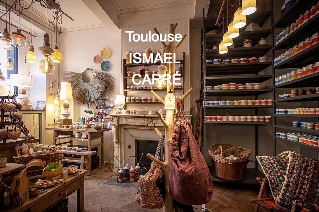 BOUTIQUE ISMAEL CARRÉ / TOULOUSE
