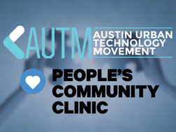 Austin Urban Technology Movement, People's Community Clinic Join to Combat Digital Literacy