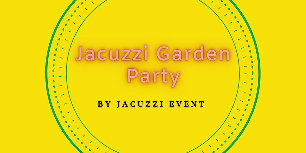 Jacuzzi Garden Party 23/05
