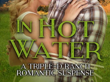 In Hot Water, A Triple-D Ranch Romantic Suspense