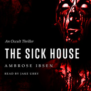 The Sick House Audiobook Cover
