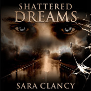 Shattered Dreams Audiobook Cover