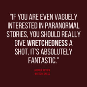 Wretchedness Review