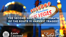 The Second Shift™, the aftermath of the Route 91 Harvest Tragedy in Las Vegas