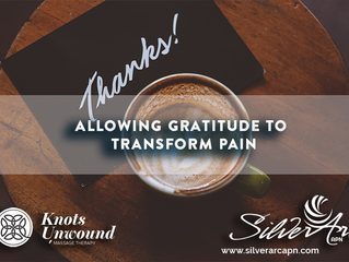 Allowing Gratitude to Transform Pain
