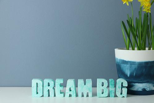 DREAM BIG - LIGHT BLUE