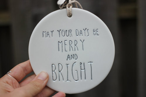May Your Days... Bauble