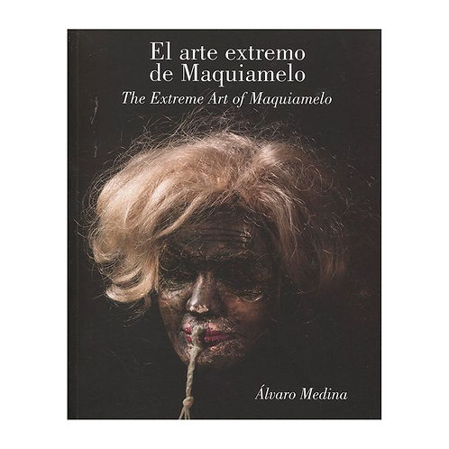 Signed The Extreme Art Of Maquiamelo