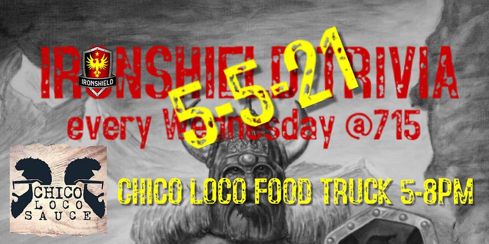 #IRONSHIELDTRIVIA & CHICO LOCO Food Truck