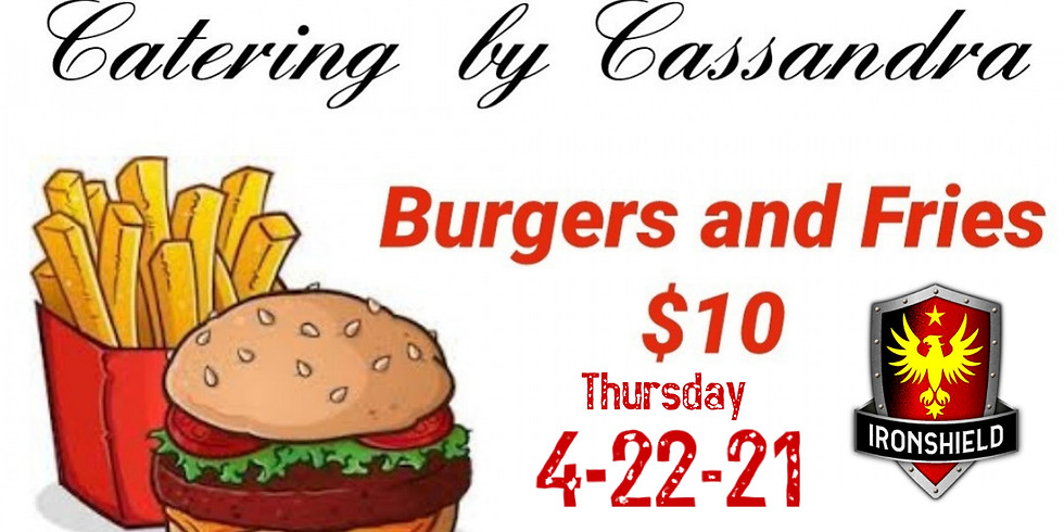Burgers and Fries with Catering by Cassandra!