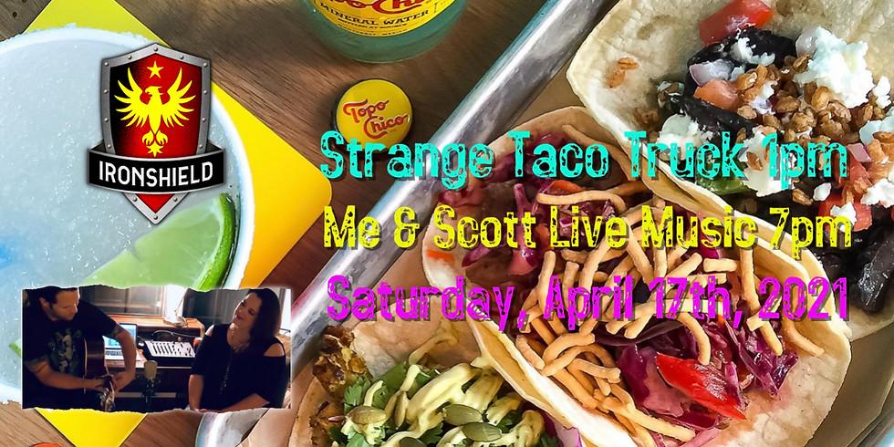 Strange Taco Truck and Me & Scott Live Music