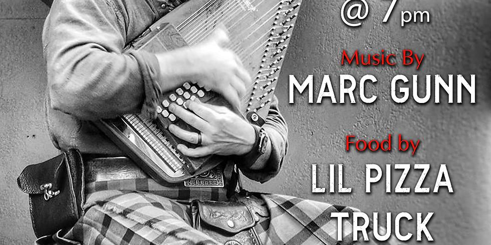 LIL PIZZA TRUCK & Marc Gunn Live Music