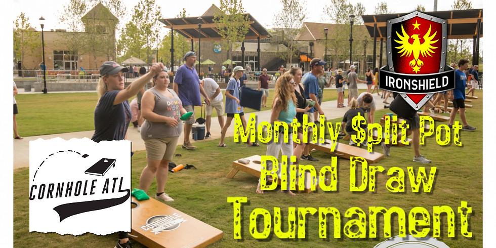 MONTHLY $PLIT POT TOURNAMENT - BLIND DRAW