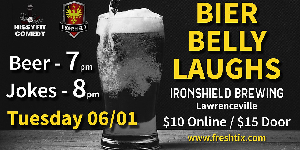 Bier Belly Laughs with Hissy Fit Comedy