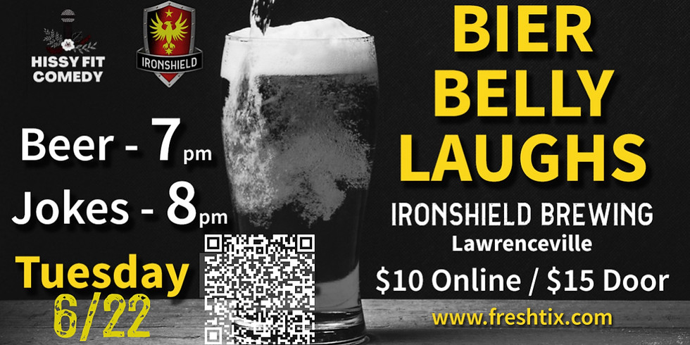 Bier Belly Laughs presented by Hissy Fit Comedy