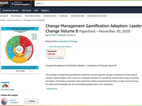 Change Management Gamification Adoption - Volume B  Published on Amazon