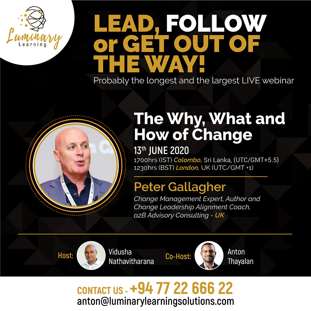 Peter F Gallagher The Why, What and How of Change Management 2020, Change Management Lessons Learned Leaders SHOULD Know, Peter F Gallagher change management speaker, change management keynote speaker, Peter F Gallagher change management expert speaker global thought leader, change management experts speakers global thought leaders, change manager handbook, change management handbook, Leadership of Change,