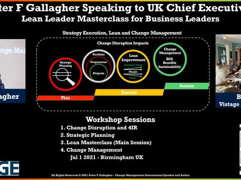 1st 2021 Face-to-Face Vistage Lean Leader Masterclass - July 2021 – Birmingham, UK