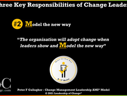 Change Management Leadership - Responsibility Two: Model