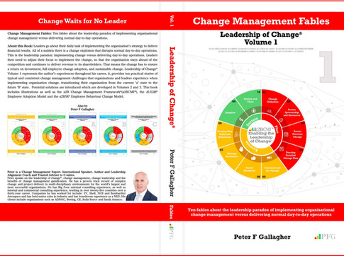 Change Management Fables - Leadership of Change Volume 1 (Amazon Release Date Confirmed Mar 17 2019)