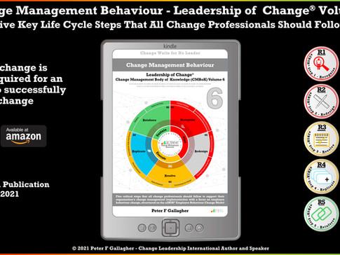 Kindle Book Published September 30 2021 – Change Management Behaviour - Volume 6