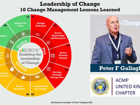 ACMP UK's Webinar: Leadership of Change - 10 Change Management Lessons Learned