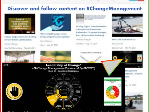 Discover & Follow Content on #ChangeManagement from Peter F Gallagher & Thinkers360 - May 2021