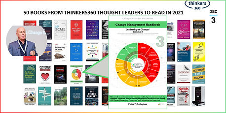 Change Management Handbook, Change Management Book, Change Management Books, Change Management Handbook - Leadership of Change® Volume 3, Peter F Gallagher Change Management Expert, Thinkers360 Business Books, This handbook contains over fifty concepts, models, figures, assessments, tools, templates, checklists, plans, a roadmap and glossary, structured on the ten step a2B Change Management Framework® each with a practical case study50-Books-20201203 1280x640 V
