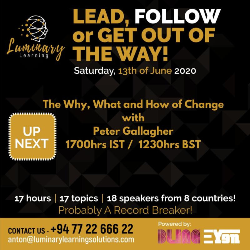 Change Management Webinar – the What, Why and How of Change Management, Peter F Gallagher Change Management Global Thought Leader, Change Management Expert, International Corporate Keynote Speaker, Leadership of Change, Change Management Author, Leadership Alignment Coach, Peter F Gallagher Ranked #1 Global Thought Leaders Change Management (May 2020) Thinkers360,