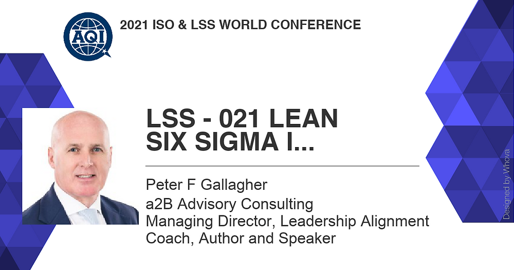 Peter F Gallagher speaking LSS World Conference 25 Mar 2021 US, Three Change Management Lessons Learned Leaders SHOULD Know, Peter F Gallagher change management speaker, change management keynote speaker, Peter F Gallagher change management expert speaker global thought leader, change management experts speakers global thought leaders, change management leadership, change management leadership handbook, leadership of change