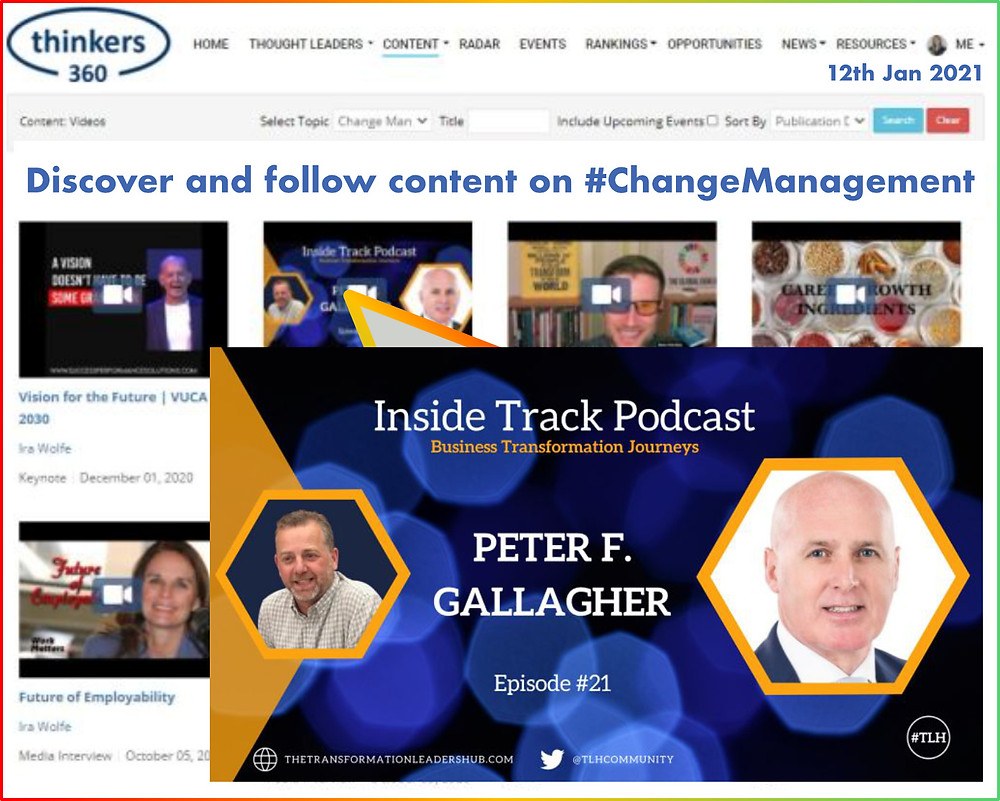 Change Management content Peter F Gallagher, Change Management content from thinkers360 thought leaders, inside track podcast – business transformation journeys Peter F Gallagher, Peter F Gallagher change management expert speaker global thought leader, change management book, change management handbook, change management books, thinkers360 business book change management handbook, Top 50 Global Thought Leaders and Influencers on Change Management Thinkers360,