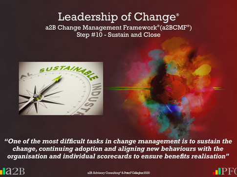 a2B Change Management Framework® (a2BCMF®) Step #10