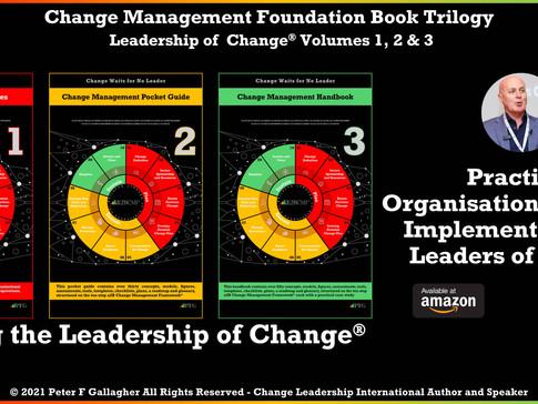 Change Management Foundation Book Trilogy: Leadership of Change Volumes 1 - 3