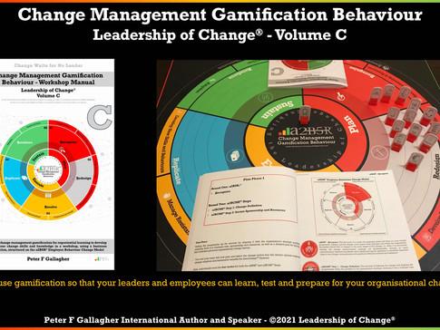 Change Management Gamification Behaviour - Leadership of Change® Volume C