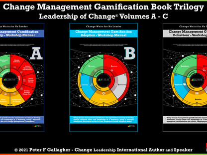 Change Management Gamification Book Trilogy: Leadership of Change Volumes A - C