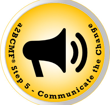 a2B Change Management Framework® (a2BCMF®) - Step #5 Icon: Communicate the Change