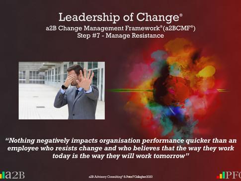 a2B Change Management Framework® (a2BCMF®) Step #7
