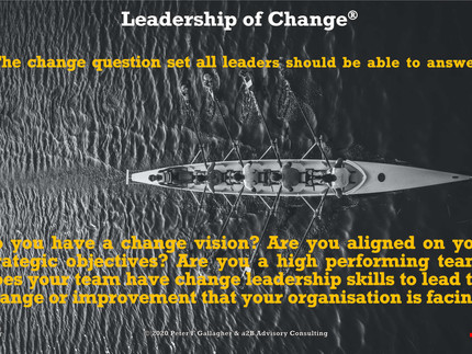 Aligning and Preparing the Leadership to Lead Change
