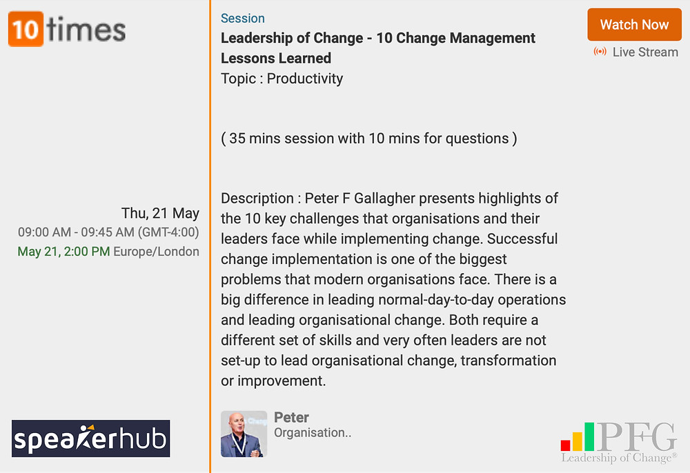 10 Change Management Lessons Learned Webinar, Change Management Global Thought Leader, Leadership of Change, Peter F Gallagher Keynote Speaker, #LeadershipOfChange, Peter F Gallagher Change Management Expert, Peter F Gallagher Global Thought Leader