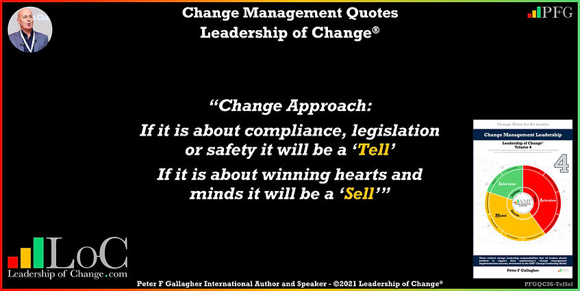 Change Management Quote, Change Management Quote of the day Change Management Quotes Peter F Gallagher, while change and transformation programmes focus on strategy execution to improve organisation performance, shareholders at a minimum expect benefits delivery, Change Management Quote of the day, Peter F Gallagher Change Management Experts Speakers Global Thought Leaders, leadership of change, Change Leadership,