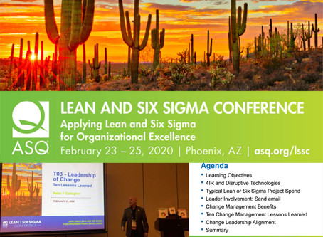 ASQ Lean Six Sigma | 23 - 25 February 2020 | Presenting the Leadership of Change | Phoenix, AZ.