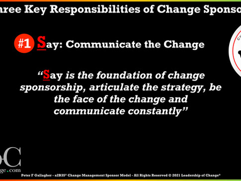 Change Management Sponsorship - Responsibility One: Say