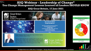 ASQ Great Britain Section:  June 2021 - Peter F Gallagher Speaking on Change Management and Quality
