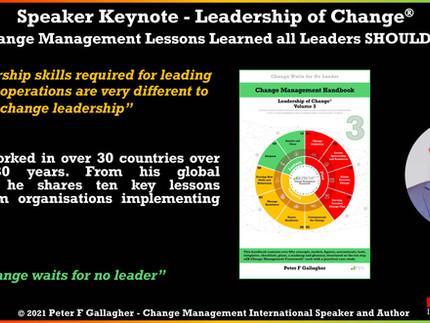 Leadership of Change Speaker Keynote: 10 Change Management Lessons Learned that Leaders SHOULD KNOW