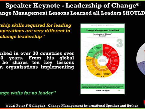 Leadership of Change Speaker Keynote: 10 Change Management Lessons Learned that Leaders SHOULD KNOW