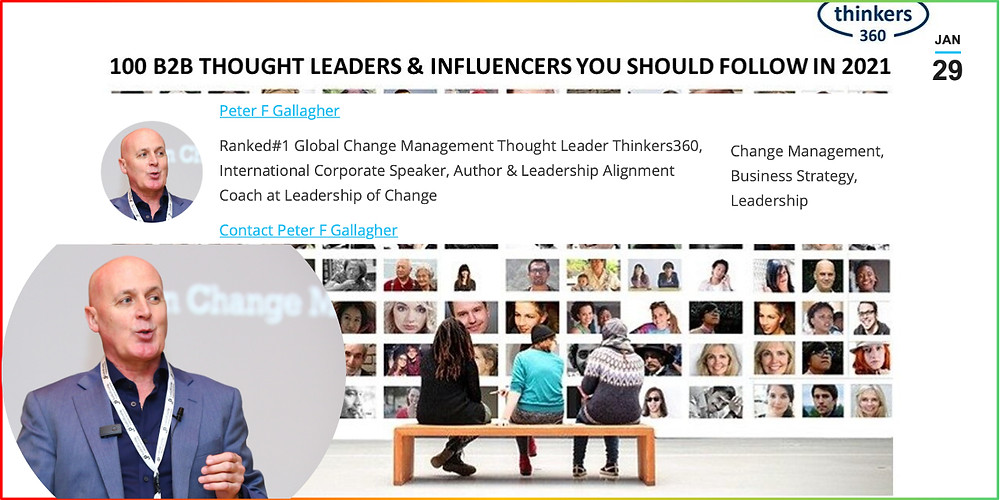 Thinkers360 100 B2B Thought Leaders and Influencers You Should Follow in 2021 - Peter F Gallagher, change management global thought leader, Peter F Gallagher ranked #1 change management global thought leader, Peter F Gallagher change management expert speaker global thought leader, change management experts speakers global thought leaders, leadership of change, change management book, change management books,