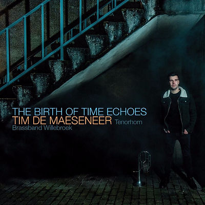 Tim De Maeseneer - The Birth Of Time Echoes